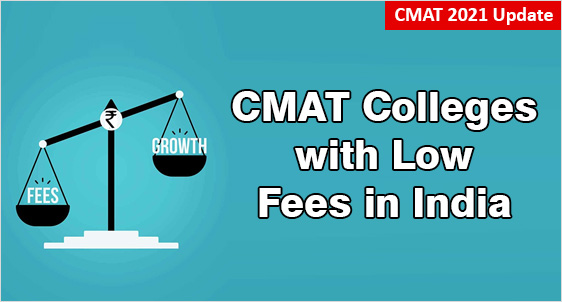 CMAT Colleges with Low Fees in India