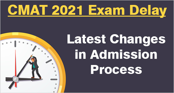 CMAT 2021 Delay: Check Latest Changes in Admission Dates