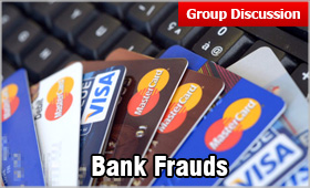 GD Topic Banking Frauds: Result is Rising NPAs