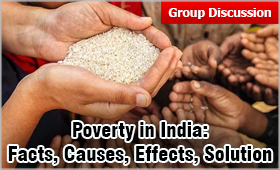 GD Topic: Poverty in India - Facts, Causes, Effects