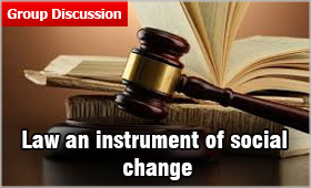 Law should be an instrument of Social Change | MBAUniverse.com
