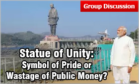 GD Topic: Statue of Unity - Symbol of Pride or Wastage of