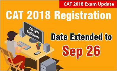 CAT 2018 Registration Last Date extended to September 26