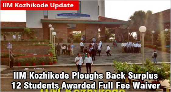 IIM Kozhikode:  Diverse Dozen Toppers from 10 States Get Full Fee Waiver