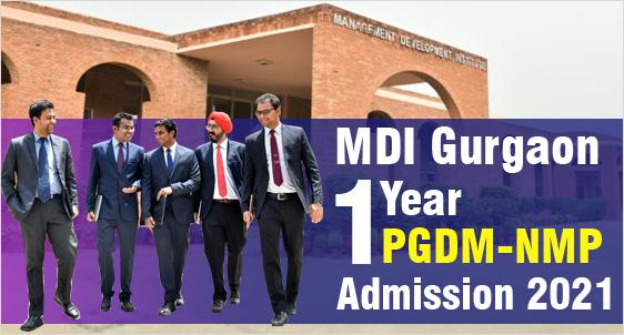 MDI Gurgaon NMP Admission 2021