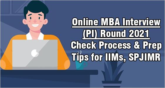 Online PI Round for MBA Admission 2021