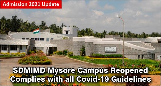 SDMIMD Mysore Campus Reopened