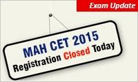MAH CET 2015 Registration closes today