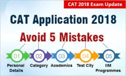 CAT 2018 Application Form Mistakes