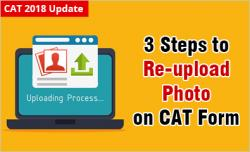 CAT 2018 Step by Step Process to Re-upload Blur Photograph