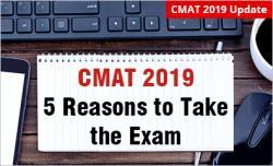 CMAT Exam 5 Reasons Why to Take