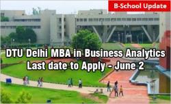 DTU Delhi MBA Business Analytics Admission 2019