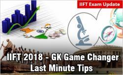 IIFT 2018 Exam: GK Game Changer