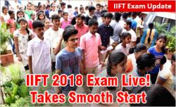 IIFT 2018 Exam Live! Test begins on time