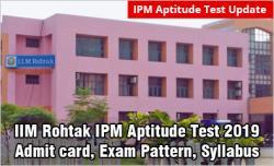IIM Rohtak IPM Aptitude Test 2019