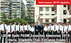 LBSIM Delhi PGDM Executive Admission 2019