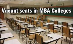 Vacant seats in MBA Colleges