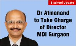 Dr Atmanand, to take additional charge of Director MDI Gurgaon