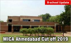 MICA Ahmedabad Cut off 2019: