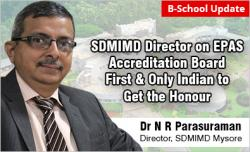 SDMIMD Director Dr N R Parasuraman Appointed on EPAS Accreditation Board
