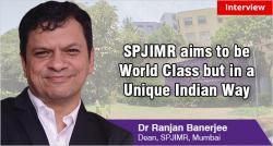 Dr Ranjan Banerjee Dean SPJIMR