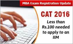 CAT 2016: Less than Rs 100 needed to apply to an IIM